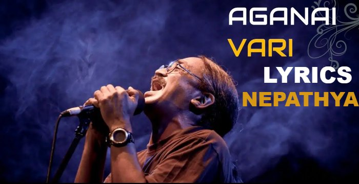 Aaganai Bhari Lyrics – Nepathya | Nepathya Songs Lyrics, Chords, Tabs