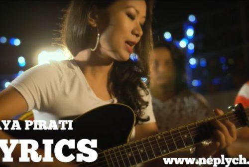 Maya Pirati Lyrics – Trishna Gurung (English+नेपाली)   Trishna Gurung Songs Lyrics, Chords, Tabs   Neplych