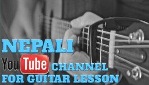 Top 3 Nepali Youtube Channel for Guitar Lesson | Youtube Channel for Guitar Lesson