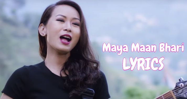 Maya Maan Bhari Lyrics – Trishna Gurung | Trishna Gurung Songs Lyrics, Chords and Tabs | Neplych