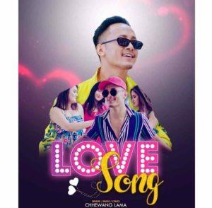 Love Song Lyrics – CHHEWANG LAMA | CHHEWANG LAMA Songs Lyrics Chords Tabs Mp3 | Neplych