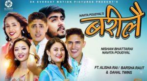 Barilai Lyrics – Nishan Bhattarai and Navita Poudyal | Barsha Raut, Alisha Rai, Amar & Amrit Dahal