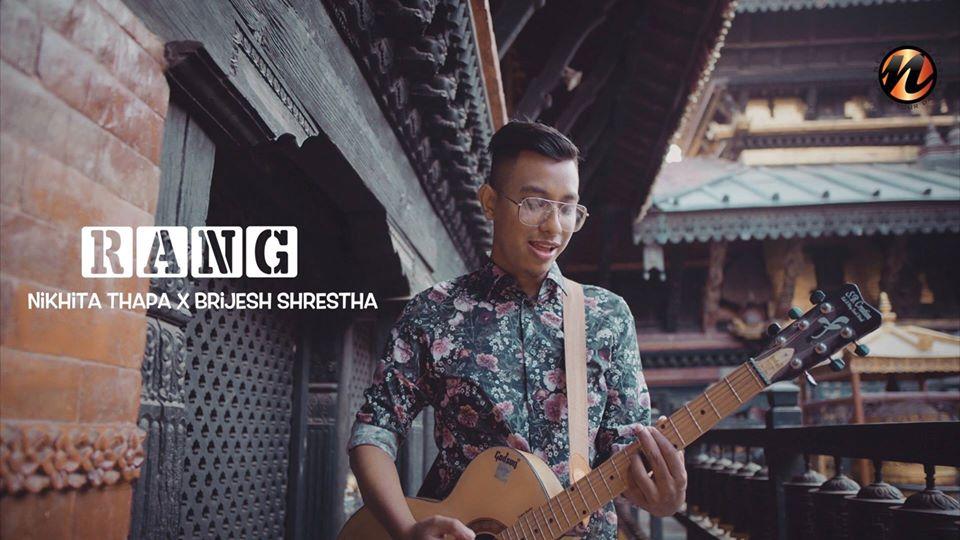 Rang Lyrics and Chords – Brijesh Shrestha and Nikhita Thapa   Rang Guitar Chords