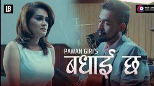 Badhaai Chha Lyrics – Pawan Giri   Pawan Giri Songs Lyrics, Chords, Mp3, Tabs