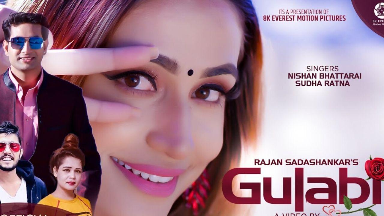 Gulabi Lyrics - Nishan Bhattarai Sudha Ratna Shristi Khadka Prakash Ramdam