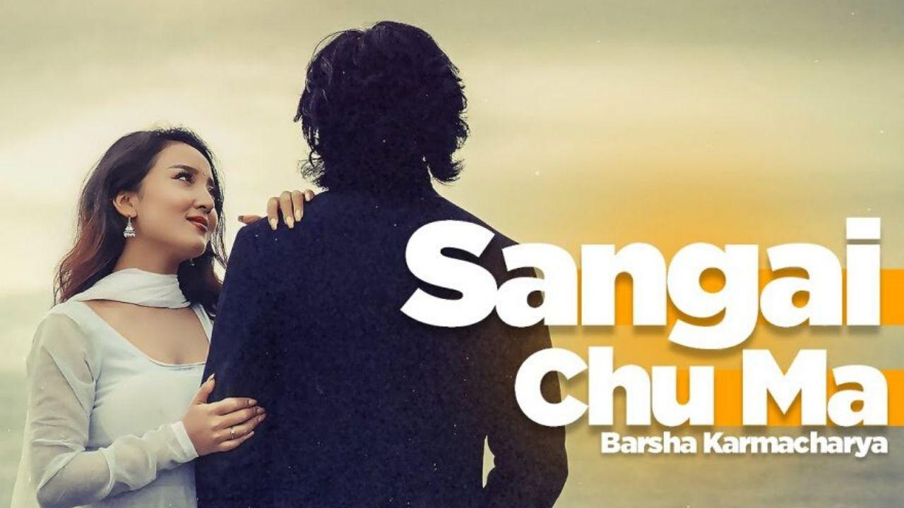 Sangai Chu Ma Lyrics – Barsha Karmacharya   Barsha Karmacharya Songs Lyrics, Chords, Mp3, Tabs