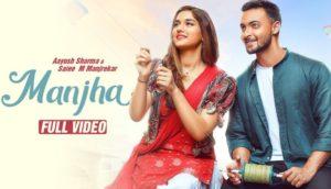Manjha Lyrics – Vishal Mishra | Aayush Sharma, Saiee Manjrekar, Riyaz Aly | Latest Hindi Songs