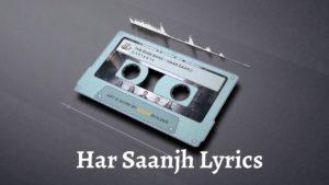 Har Saanjh Lyrics – The Edge Band