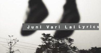 Juni Vari Lai Lyrics - Oasis Thapa | Oasis Thapa Songs Lyrics, Chords, Mp3, Tabs