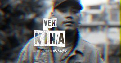 Kina Lyrics - VEK (Bibek Waiba Lama) Latest Nepali Songs Lyrics, Chords, Mp3