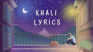 Khali Lyrics – Bikki Gurung