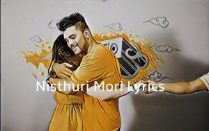 Nisthuri Mori Lyrics – Neetesh Jung Kunwar