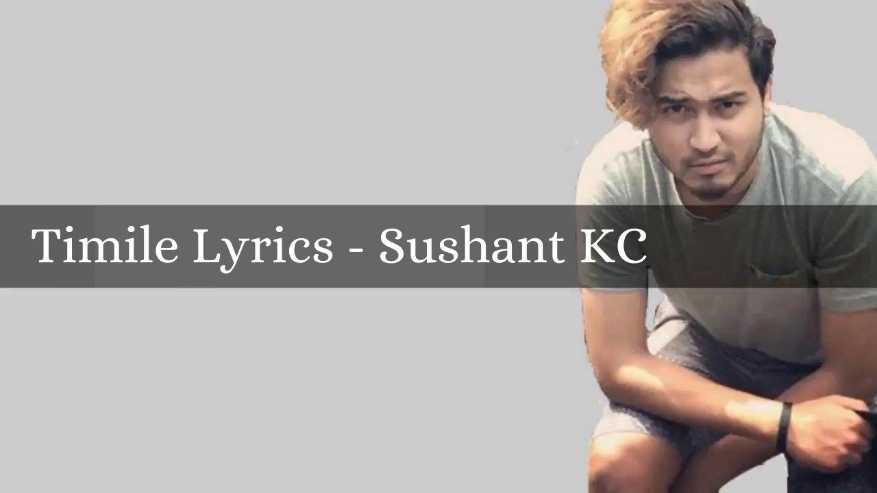 Timile Lyrics – Sushant KC