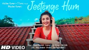 Jeetenge Hum Lyrics – Dhvani Bhanushali