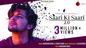 Saari Ki Saari 2.0 Lyrics – Darshan Raval, Asees Kaur