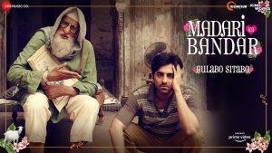 Madari ka Bandar Lyrics – Gulabo Sitabo | Amitabh Bachchan, Ayushmann Khurrana