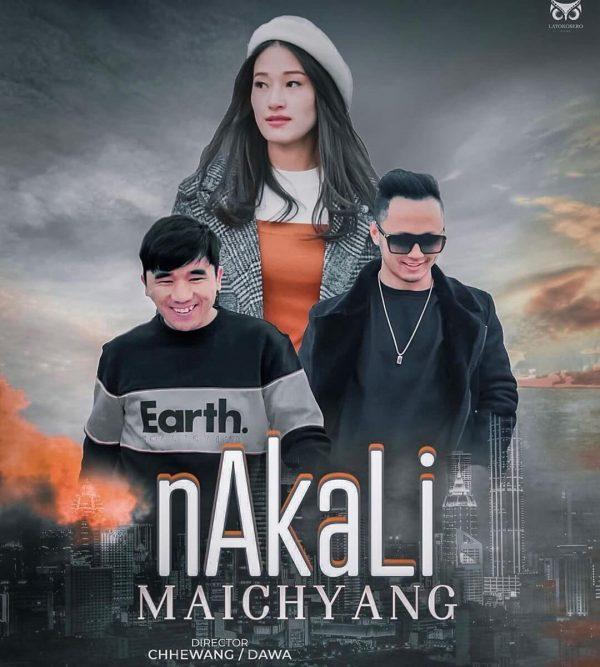 Nakkali Maichyang Lyrics – Chhewang Lama & Dawa Tamang