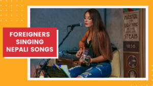 Foreigners Singing Nepali Songs | 12 Best Nepali Song Covers By Foreign Singers