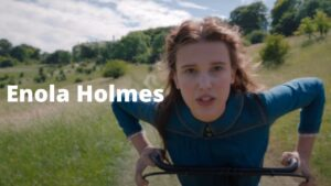 """Why """"Enola Holmes"""" Got So Popular? Review, Cast, and More"""