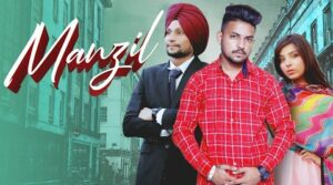 Manzil Lyrics – V Chouhan