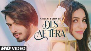 Des Ae Tera Lyrics – Karan Sehmbi