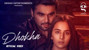 Dhokha Lyrics – Ninja
