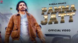 Pamma Jatt Lyrics – Korala Maan Ft Gurlej Akhtar