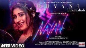 Nayan Lyrics – Dhvani Bhanushali & Jubin Nautiyal