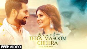 Bewafa Tera Masoom Chehra Lyrics – Rochak Kohli Ft. Jubin Nautiyal