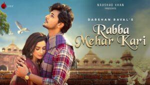 Rabba Mehar Kari Lyrics – Darshan Raval